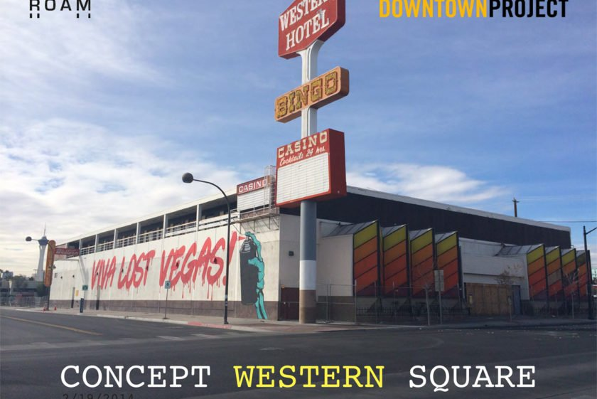 Transformation Western Casino & Parking Downtown Project Las Vegas